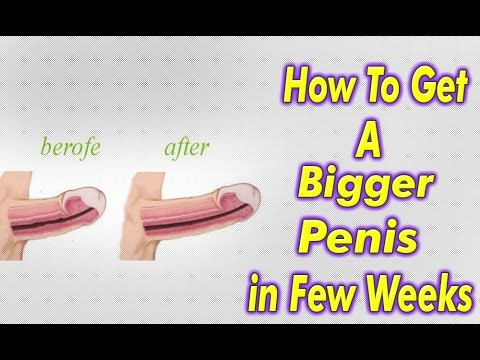 What to do to get a bigger penis